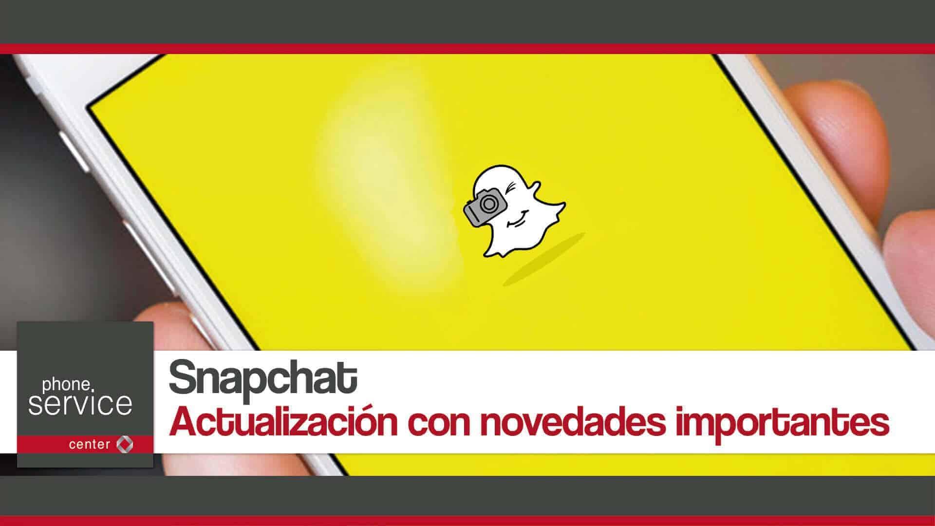 Snapchat actualizacion con novedades importantes