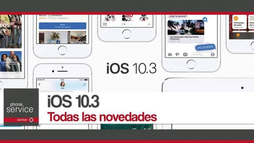 iOS 10.3 todas las novedades