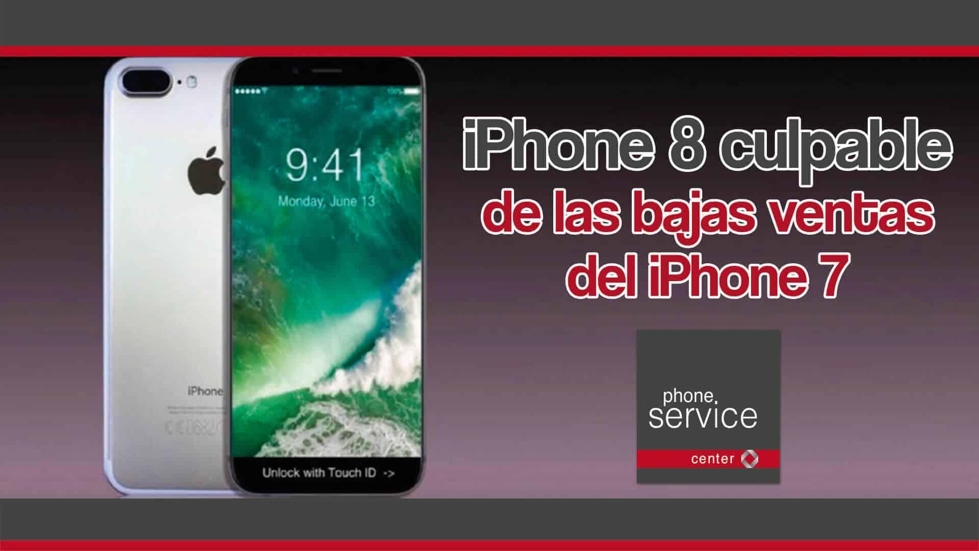iPhone 8 culpable de las bajas ventas del iPhone 7