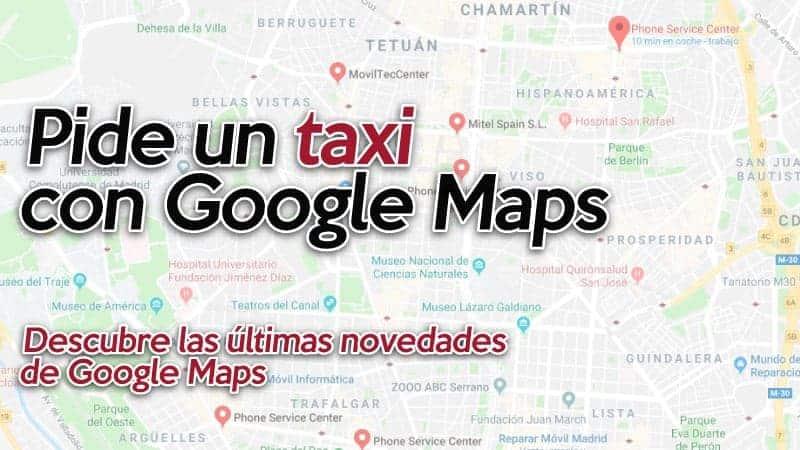 pide un taxi con Google Maps