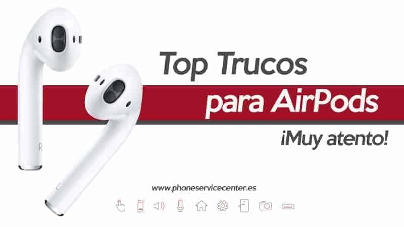 top trucos para AirPods