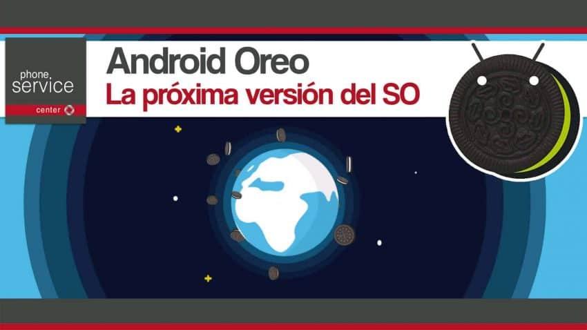 Android Oreo el nuevo SO