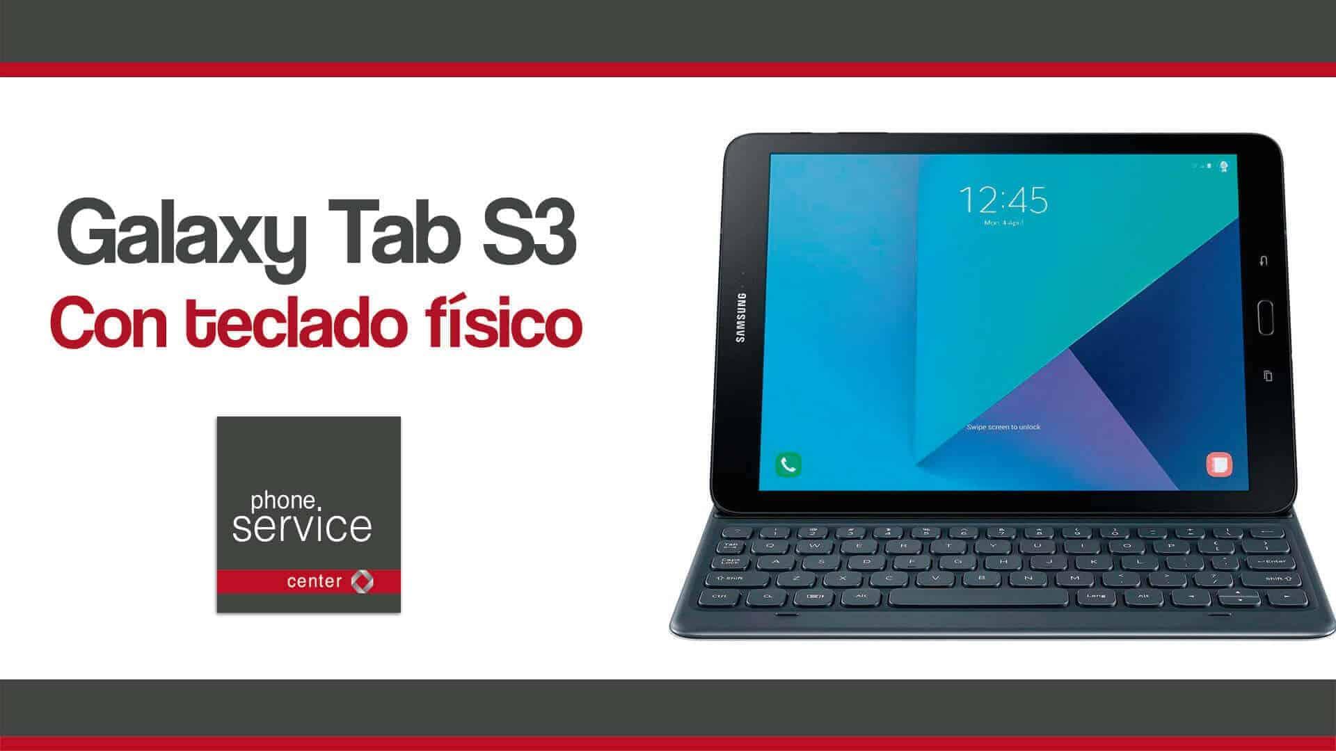 Galaxy Tab S3 con teclado fisico