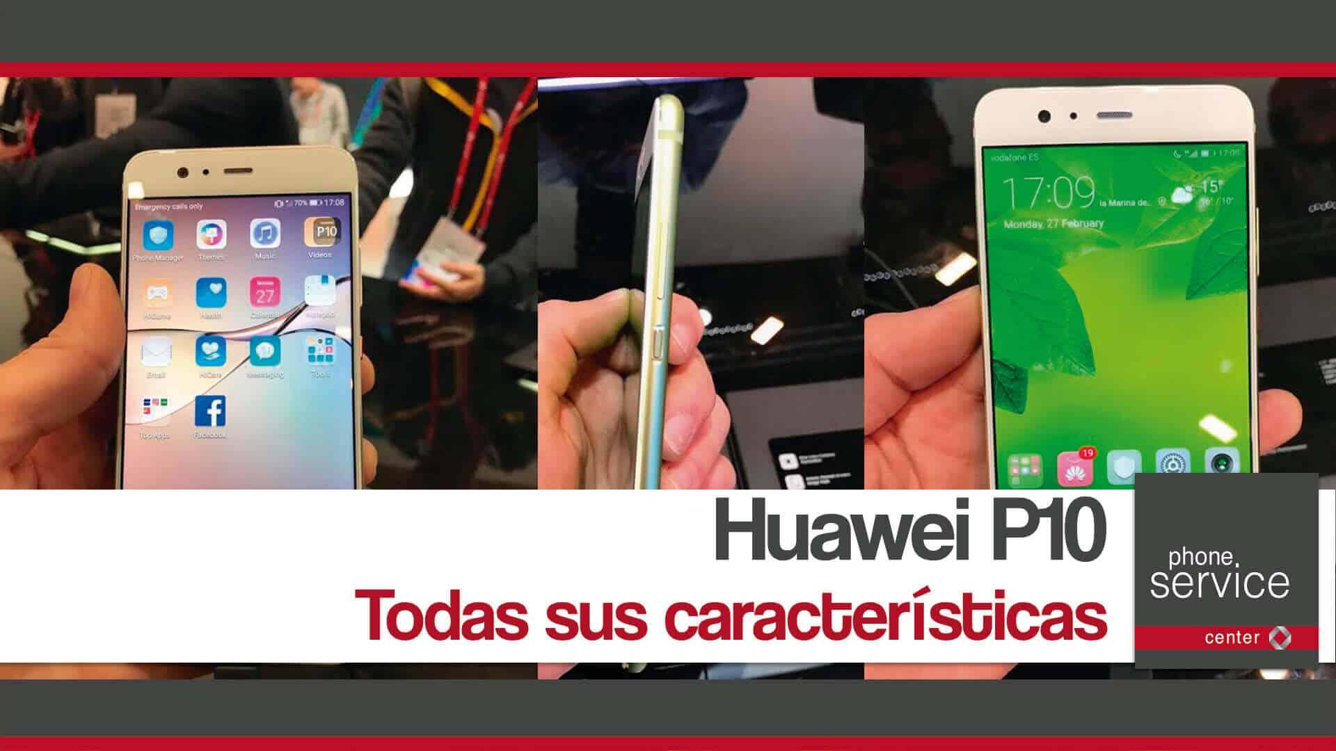 Huawei P10 todas sus caracteristicas