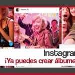 Instagram crear albumes