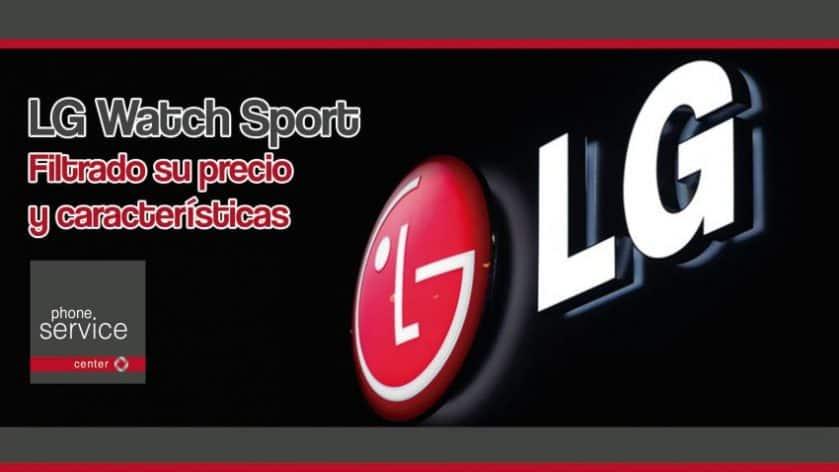 LG Watch Sport filtrado su precio