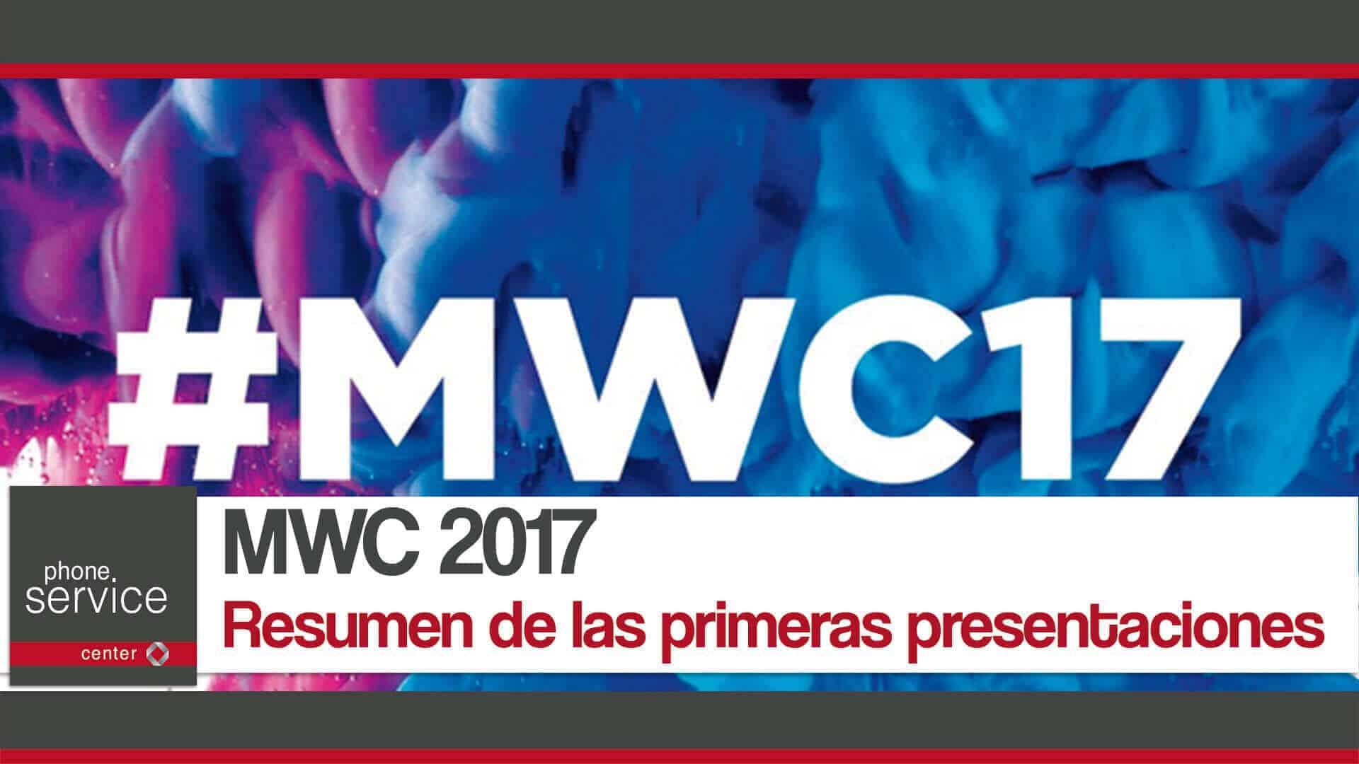 MWC 2017 resumen de las primeras presentaciones