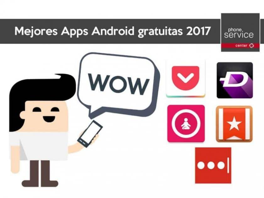 Las mejores aplicaciones Android gratuitas 2017
