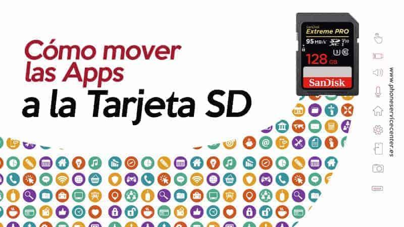 mover las Apps a una tarjeta SD