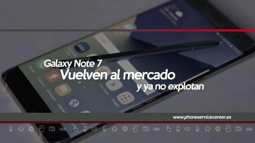 Galaxy-Note-7-vuelven-al-mercado-sin-explosiones
