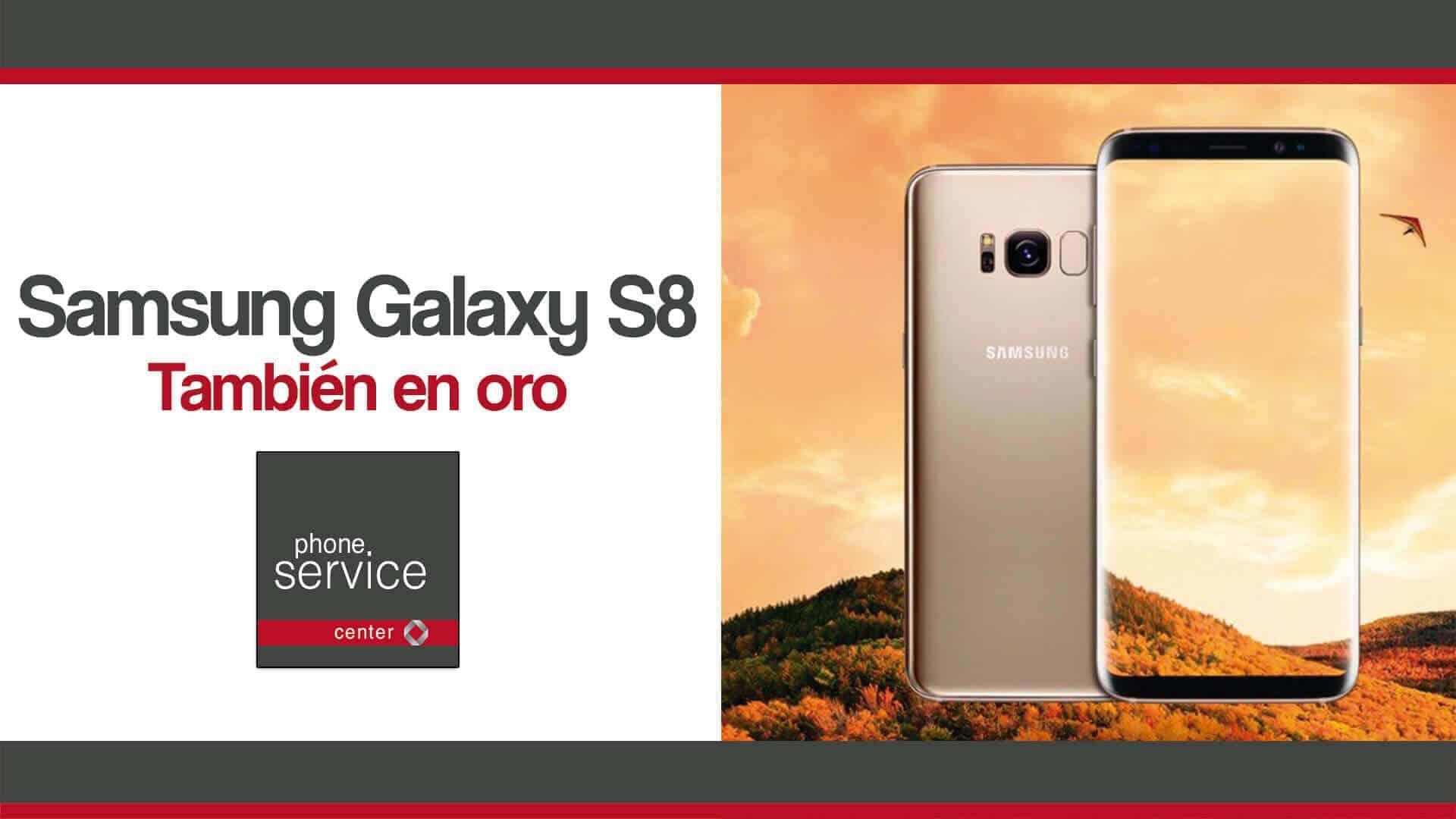 Samsung Galaxy S8 tambien en oro