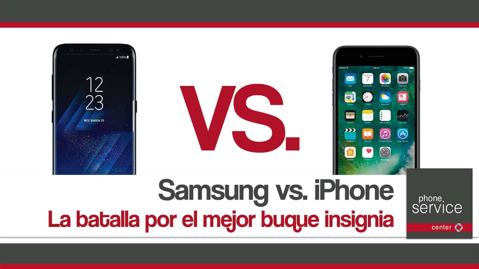 Samsung vs. iPhone la batalla por el buque insignia