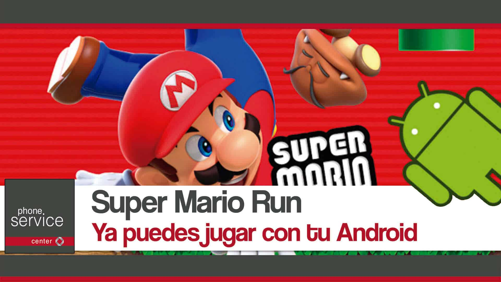 Super Mario Run ya puedes jugar en tu Android