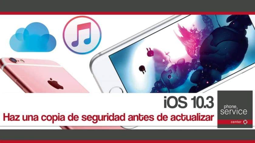 iOS 10.3 antes de actualizar copia de seguridad