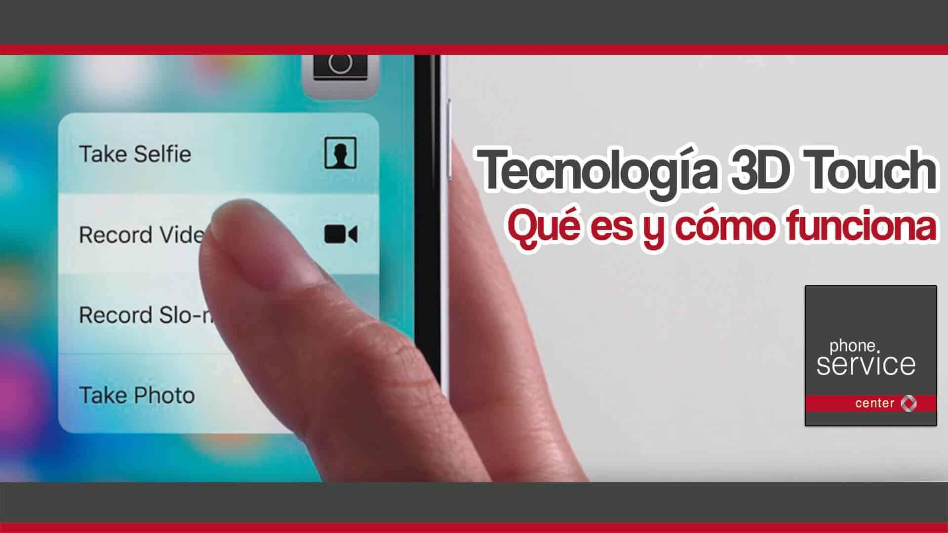 tecnologia 3D Touch que es y como funciona