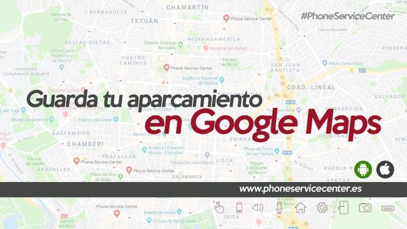 guarda-tu-aparcamiento-en-google-maps