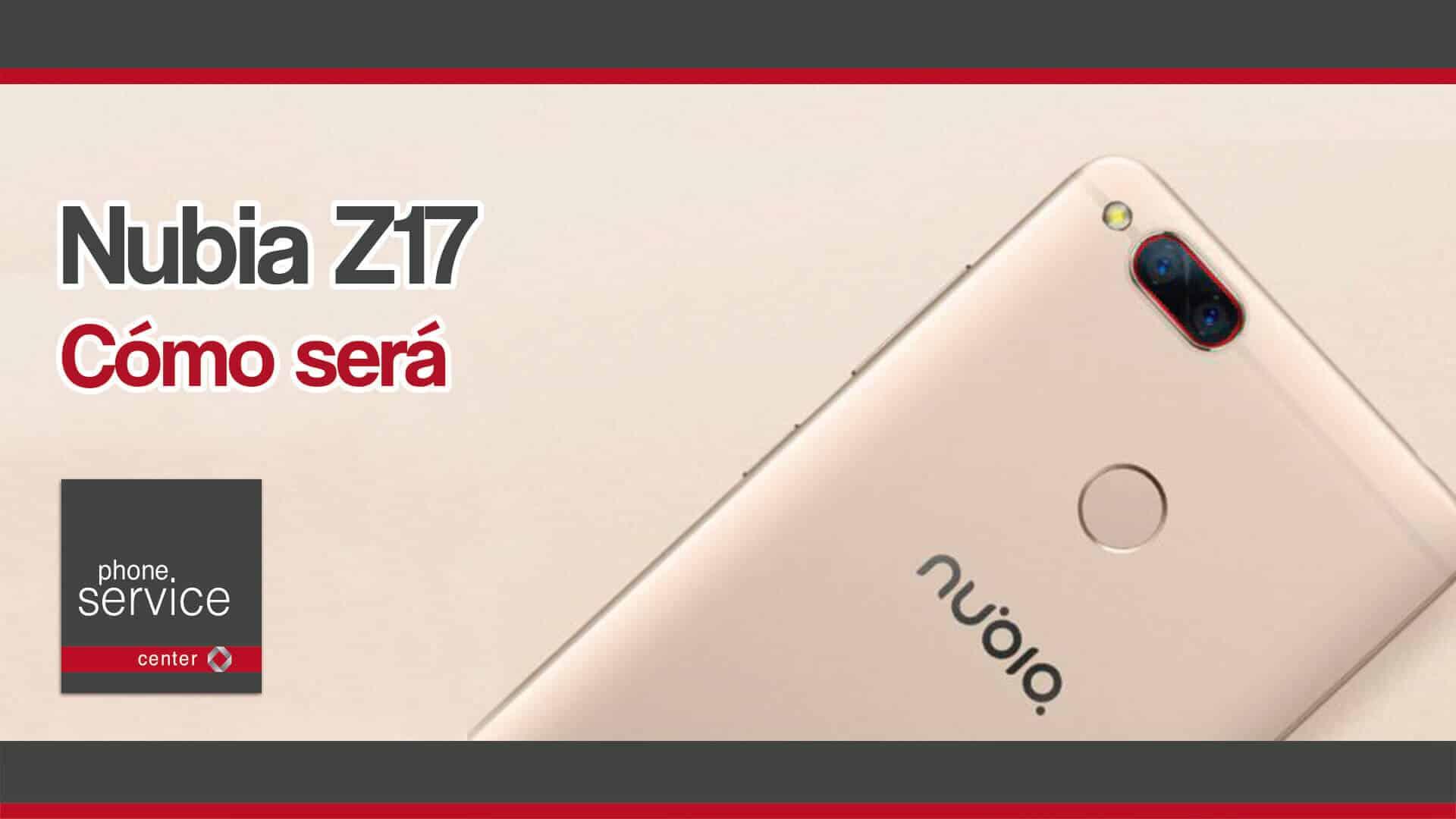 Nubia Z17 como sera