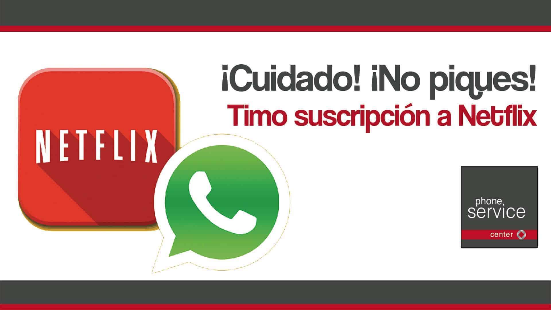 ultimo timo de whatsapp netflix