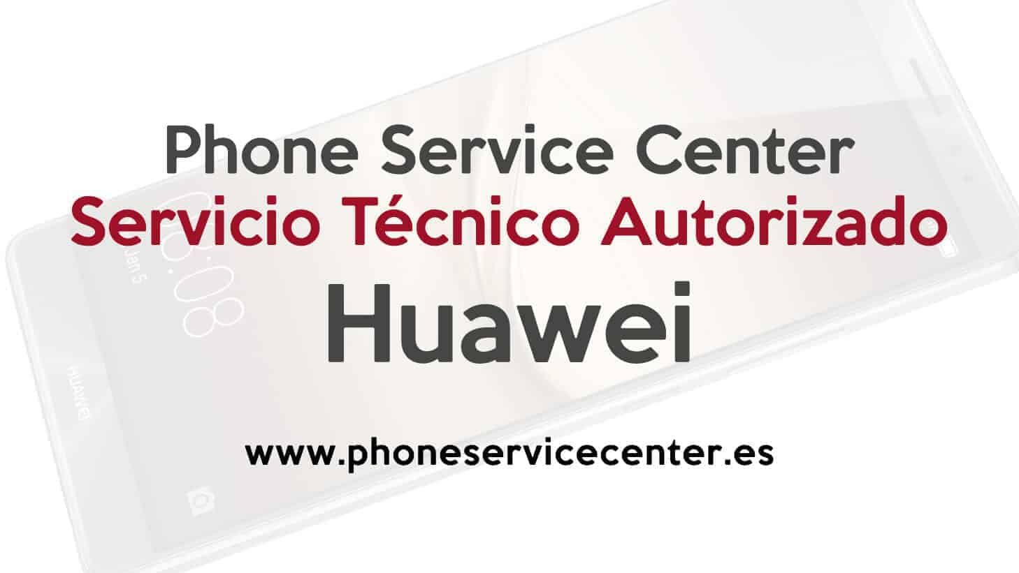 Servicio Tecnico Huawei Phone Service Center