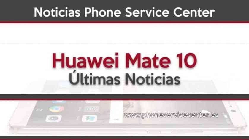 Rumores del Huawei Mate 10