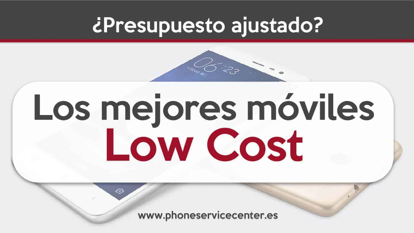 mejores moviles Low Cost