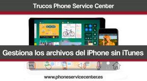 Gestionar las fotos y archivos del iPhone sin usar iTunes