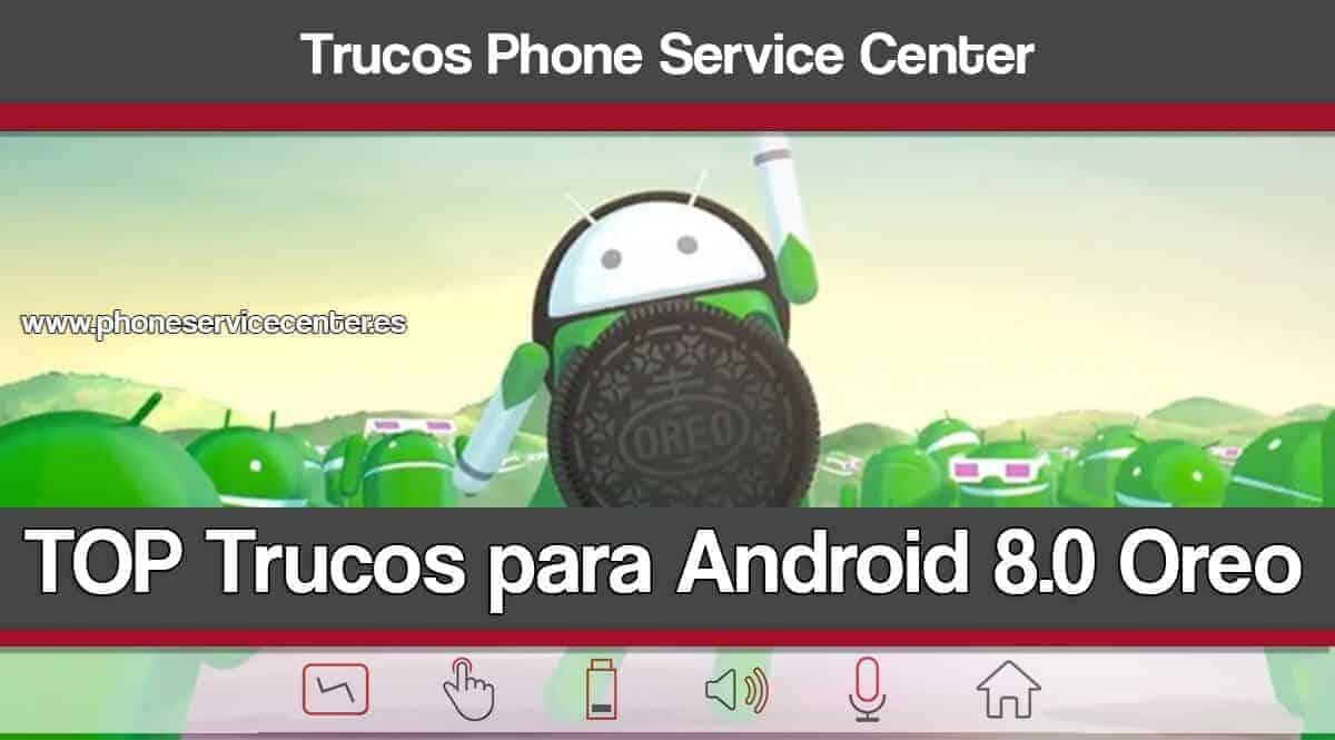 Trucos para Android 8.0 Oreo