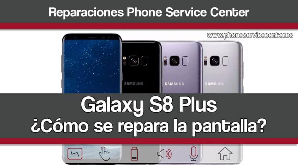 C mo cambiar la pantalla del samsung galaxy s8 plus for Reparar pantalla televisor samsung