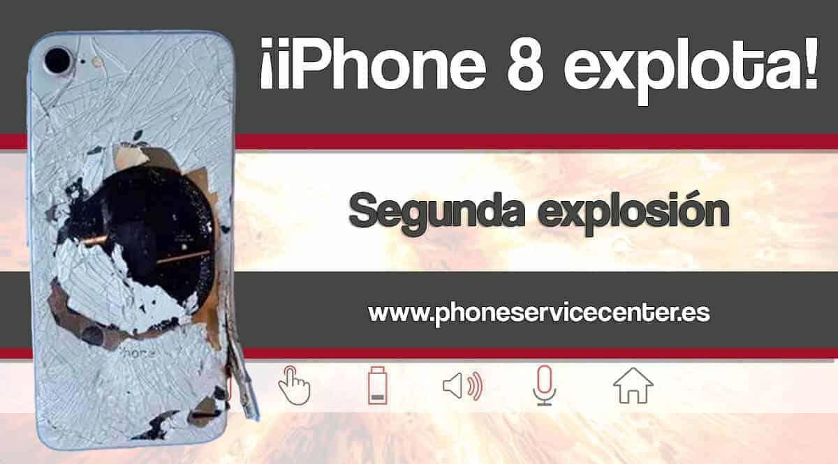 iPhone 8 explota por segunda vez