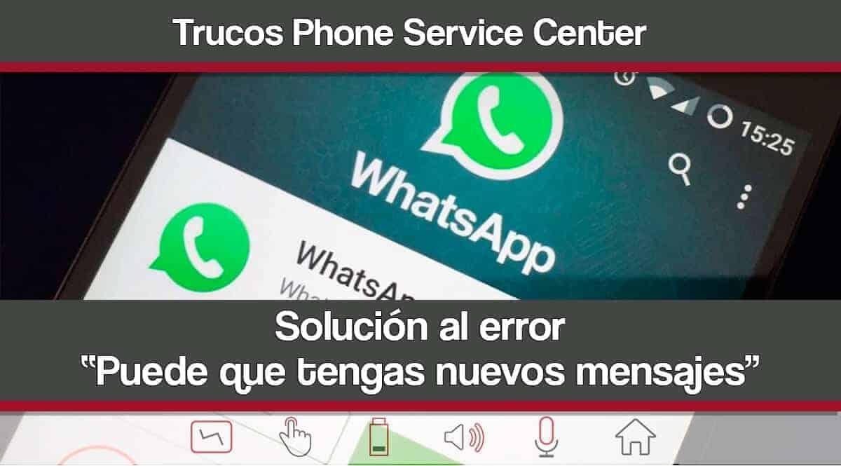 Error Puede que tengas nuevos mensajes WhatsApp