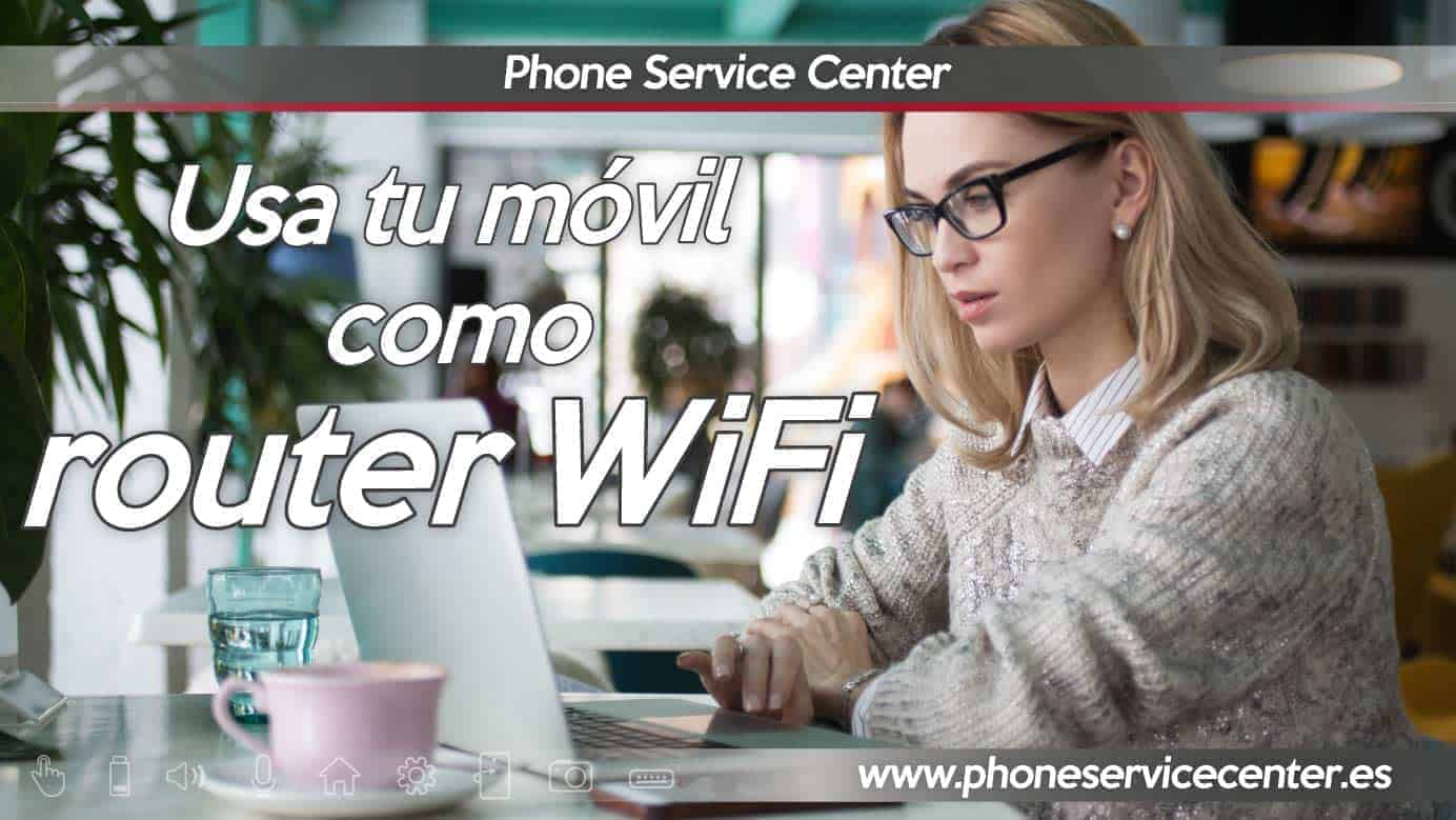 usa tu movil como WiFi