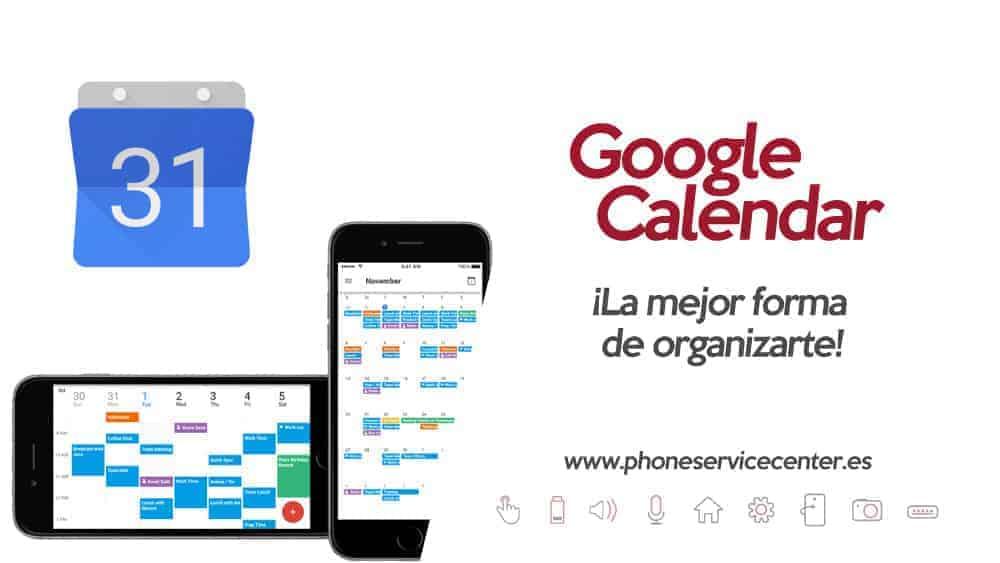 Google Calendar la mejor app para organizar tu agenda