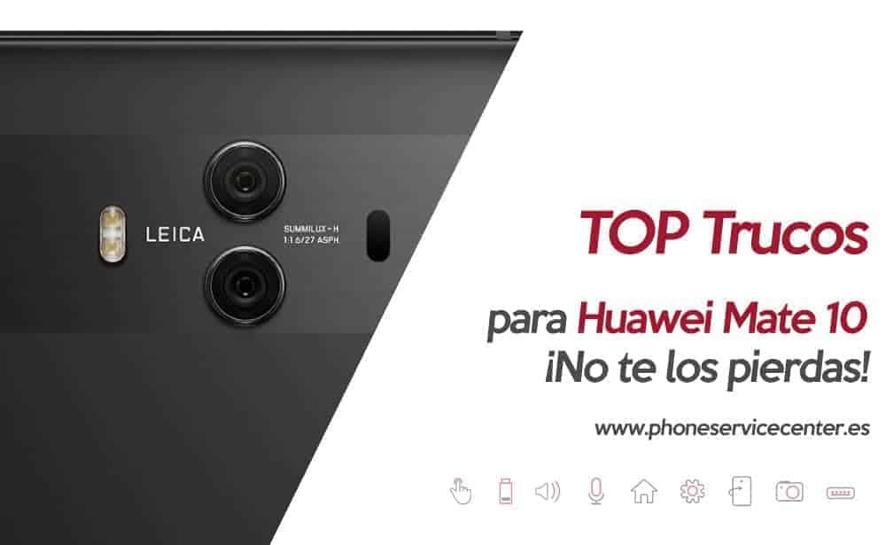 trucos para Huawei Mate 10