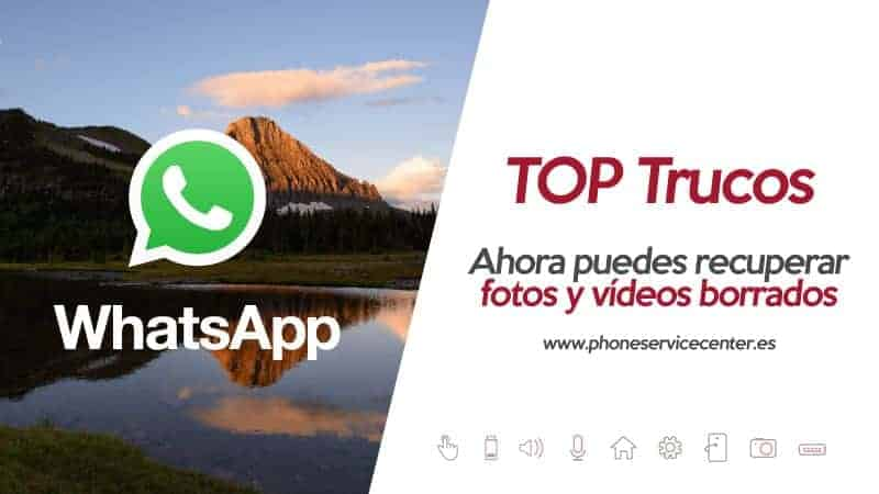WhatsApp permite recuperar fotos y videos borrados