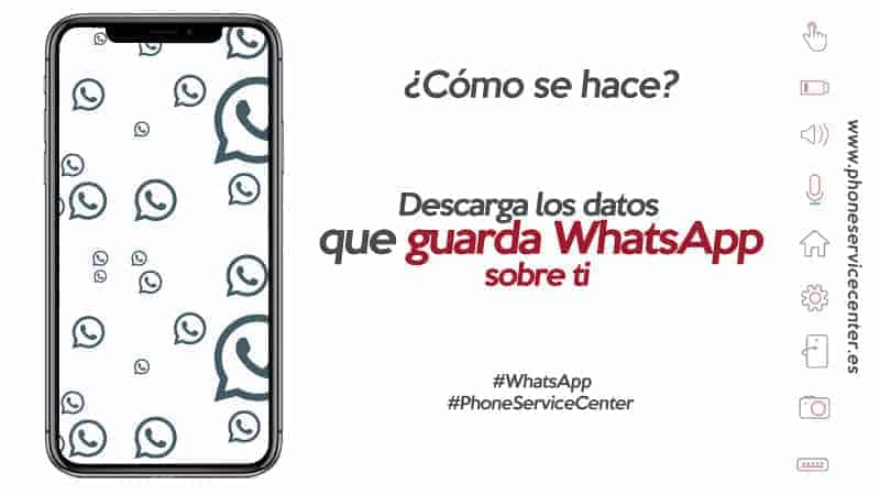 descarga los datos que guarda WhatsApp sobre ti