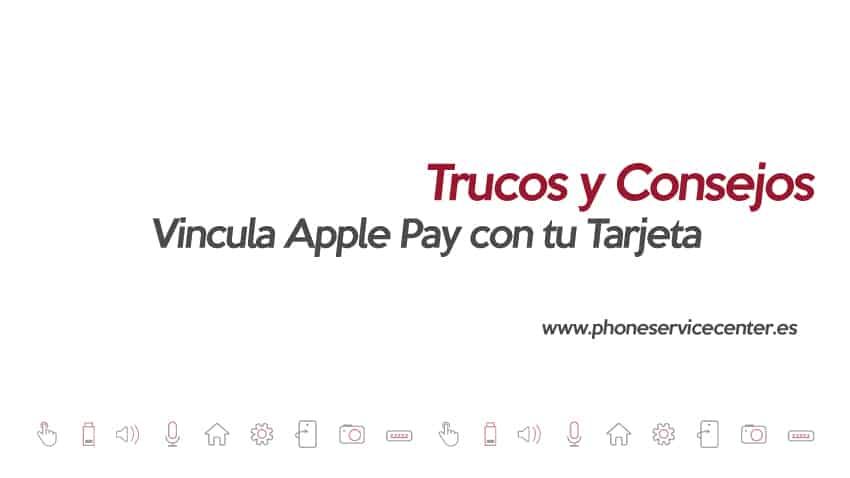 vincula Apple Pay con tu tarjeta