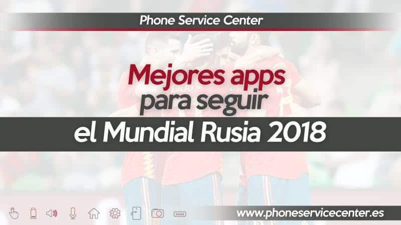 Apps para ver el mundial de Rusia en el movil