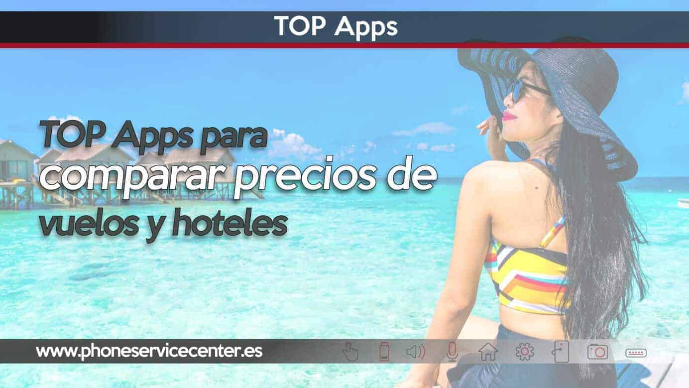 TOP Apps para comparar precios de vuelos y hoteles