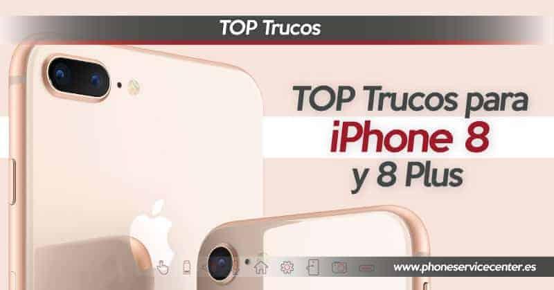 top-trucos-para-iphone-8-y-8-plus