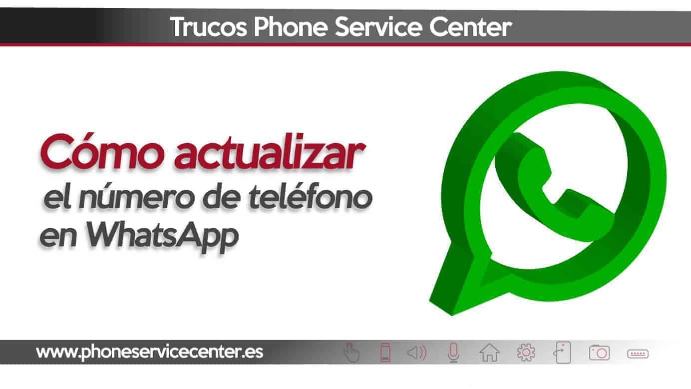 actualizar el numero de telefono en whatsapp