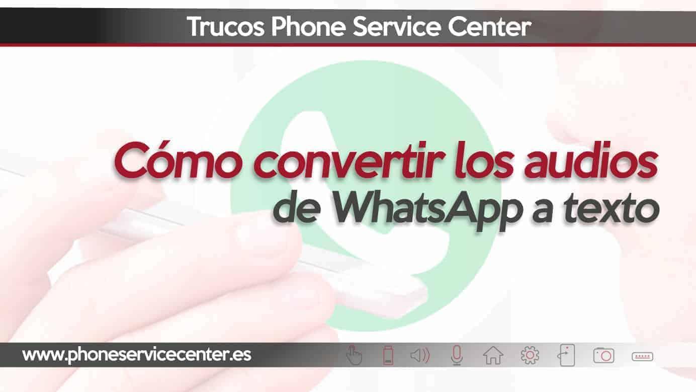 convertir en texto las notas de audio de WhatsApp