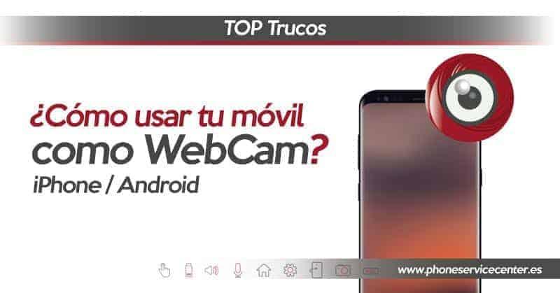 usar el movil como webcam