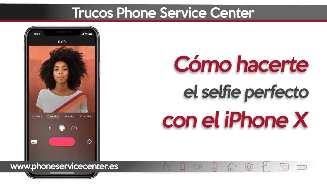 hacerte un selfie perfecto con el iphone x