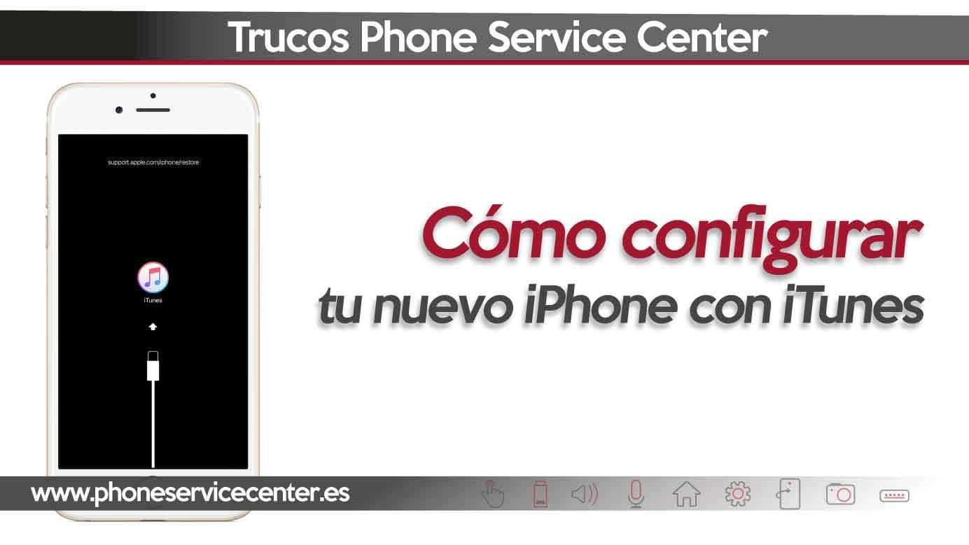 configurar tu nuevo iphone con itunes
