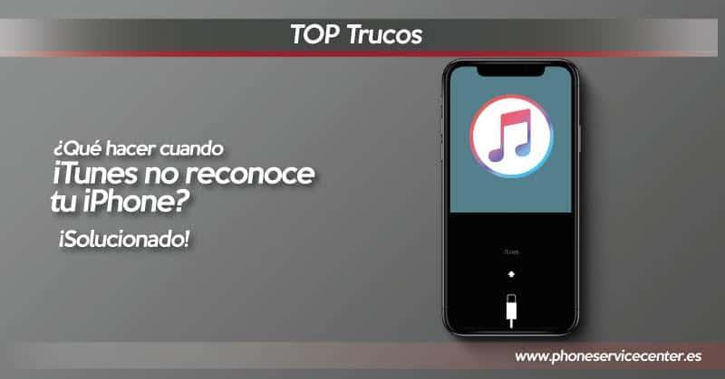 iTunes no reconoce el iPhone