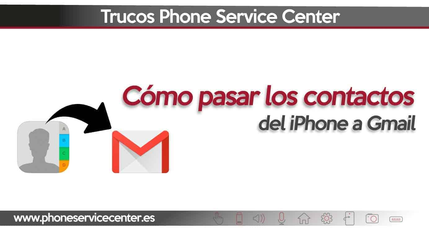 pasar contactos del iPhone a Gmail