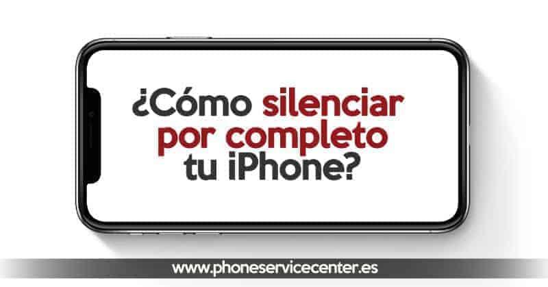 silenciar el iPhone por completo