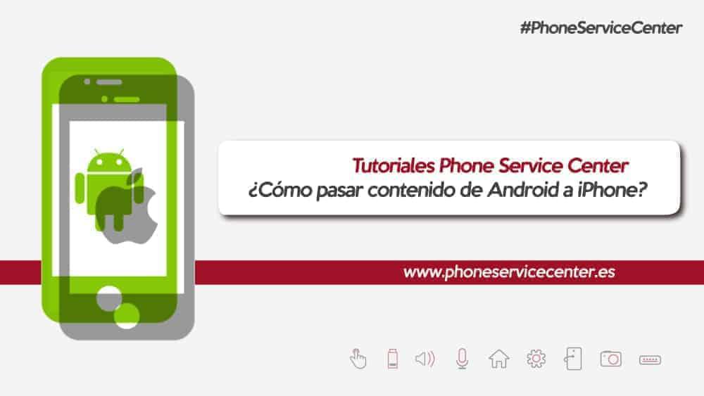 como-pasar-contenido-de-Android-a-iPhone