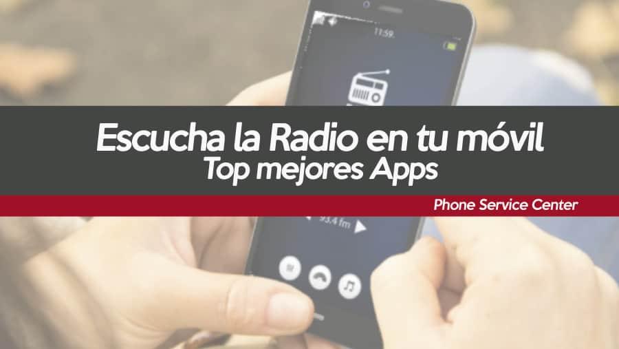 top-mejores-apps-para-escuchar-la-radio-en-tu-movil