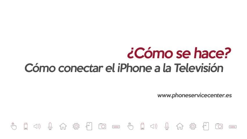 como-conectar-el-iphone-a-la-television